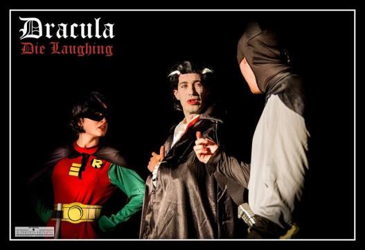 Lauren Waine as Robin, PD as Dracula, Craig Richardson as Batman